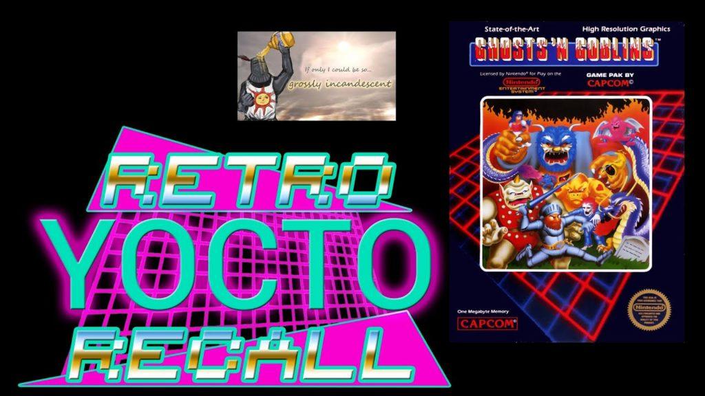 Retro Recall (Ep. 14) – Ghosts'N Goblins – Dark Souls v.01 (NES)