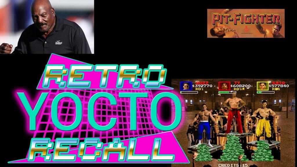 Retro Recall (Ep. 22) – Pit-Fighter (Arcade)
