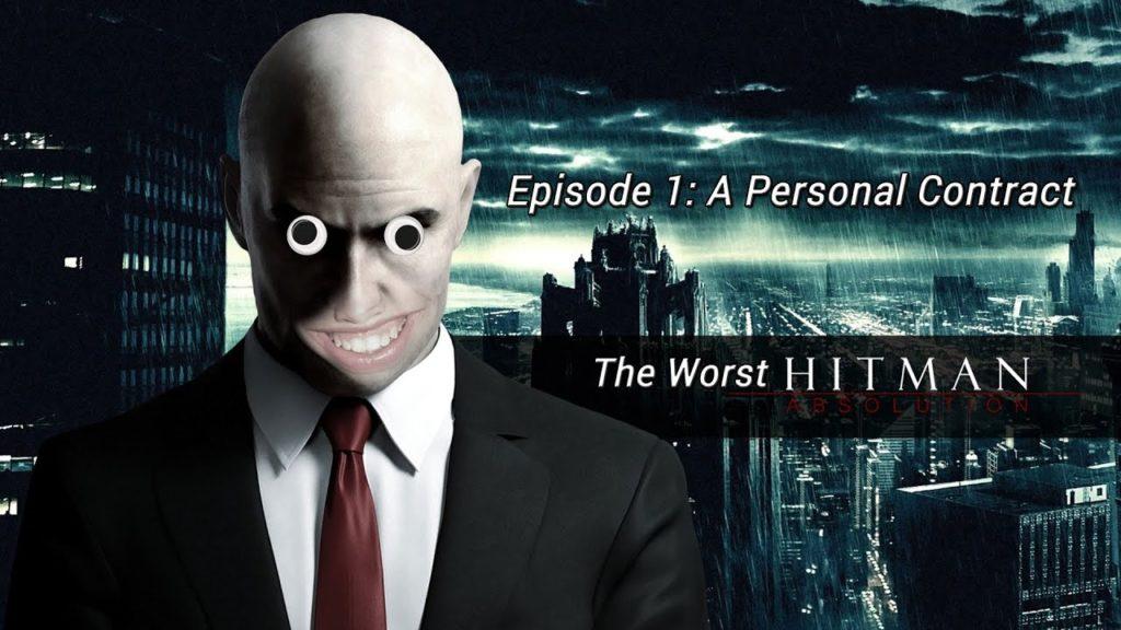 The Worst Hitman Episode 1