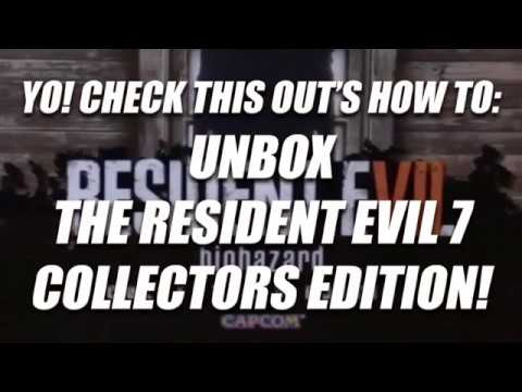YO! Check This Out's How To: Unbox the Resident Evil 7 Collectors Edition