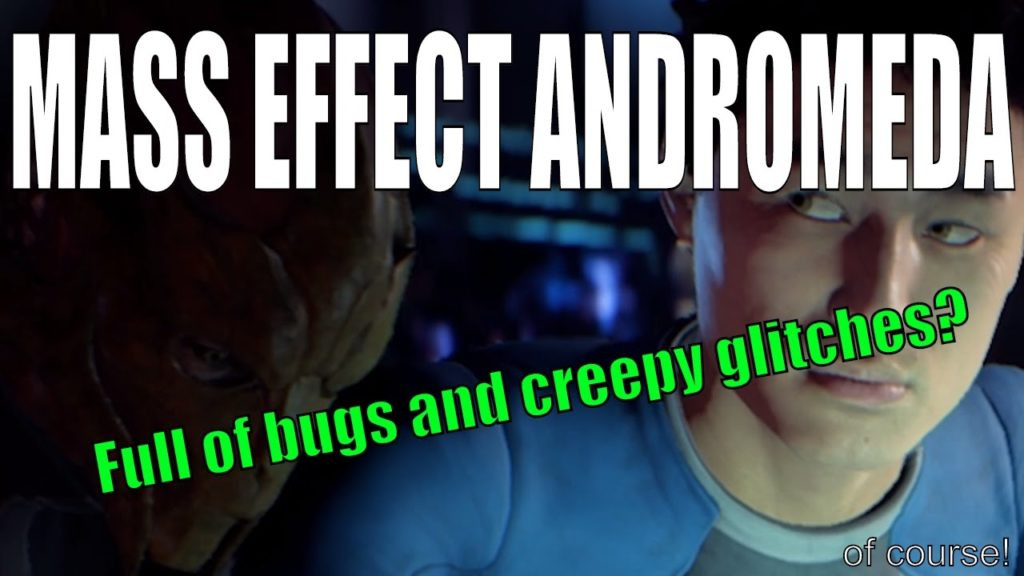 Mass Effect Andromeda: Glitches and bugs and boners oh my.