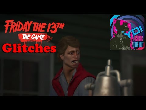 Friday the 13th The Game – Glitches