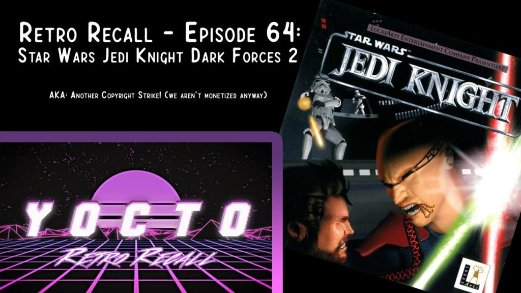 Retro Recall – (Ep. 64) Star Wars Jedi Knight Dark Forces 2 (PC)