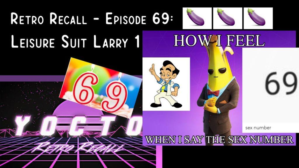 Retro Recall – (Ep. 69) Leisure Suit Larry: 1 (DOS) 🍆🍆🍆🍆🍑🍑🍑🍑💦💦💦